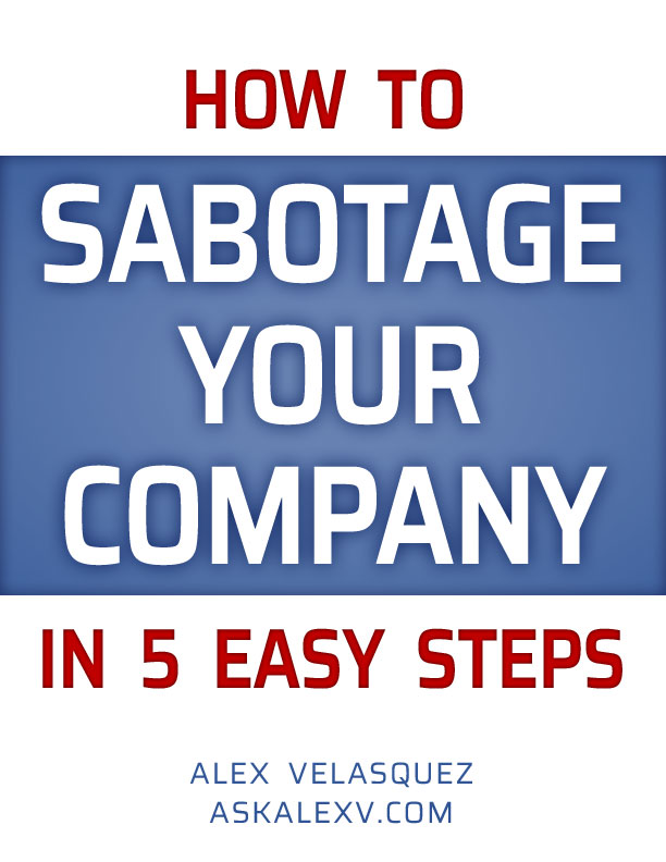 How To Sabotage Your Company In 5 Easy Steps Book Cover